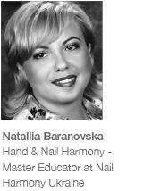 Natalia Baranovska Hand & Nail Harmony - Master Educator at Nail Harmony Ukraine