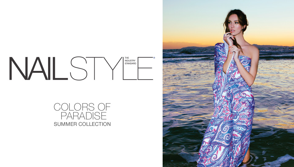 Nail Style: The Industry Standard, Colors of Paradise: Summer Collection